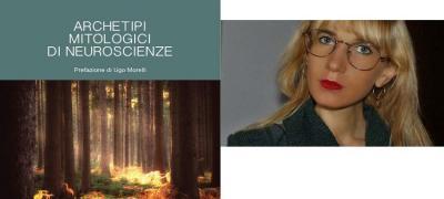 Valentina Rapaccini. Archetipi mitologici di neuroscienze