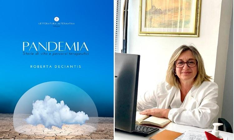 Incontro con Roberta Deciantis autrice di Pandèmia. Storie di vita e percorsi terapeutici